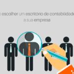 Como escolher um escritório de contabilidade para a sua empresa